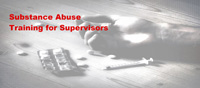 Substance Abuse Training for Supervisors Thumbnail